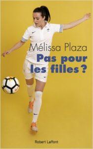 Pas pour les filles de Melissa Plaza